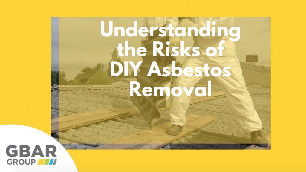 Understanding The Risks of DIY Asbestos Removal Cover Image