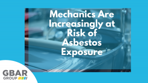 Mechanics Are Increasingly At Risk of Asbestos Exposure Cover Image