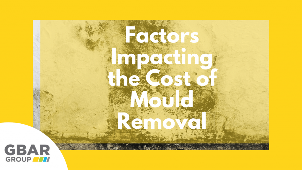 factors impacting the cost of mould removal in Australia