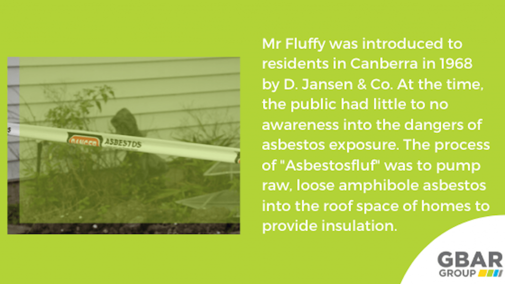 information about the history of mr fluffy asbestos in australia