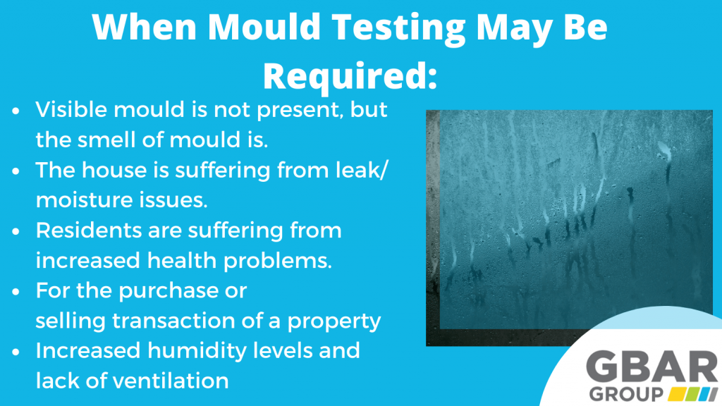 when is it necessary to have mould testing conducted