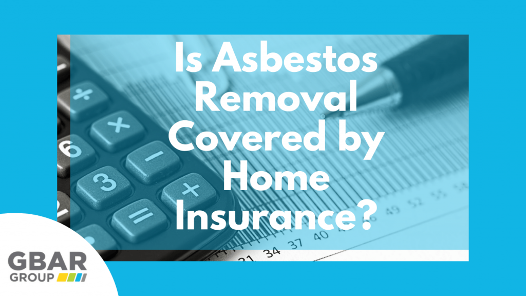 is asbestos removal covered by home insurance? cover image