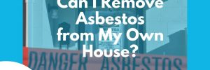 Can I Remove Asbestos from My Own House - cover image